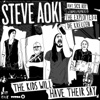 The Kids Will Have Their Say (Remixes) [feat. Sick Boy] - EP