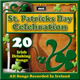 St. Patrick's Day Celebration – 20 Irish Drinking Songs – Various Artists
