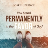 You Stand Permanently in the Favor of God