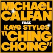 Ching Choing (feat. Kaye Styles) - Single