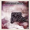 Even Greater, Planetshakers