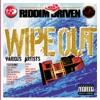Riddim Driven: Wipe Out ジャケット画像