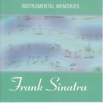 Instrumental Memories : Frank Sinatra – Instrumental Memories