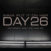 Imma Put It On Her (feat. P. Diddy & Yung Joc) - Single