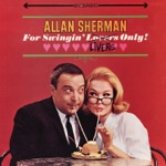 Allan Sherman - Your Mother's Here to Stay