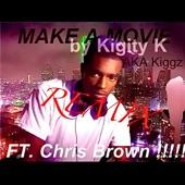 Make A Movie (feat. Chris Brown) (Remix) - Single