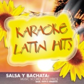 Karaoke latin hits - Salsa y bachata (Music scores and lyrics (Basi testi spartiti))