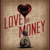 Love or Money - Kristian Bush