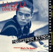 LA・LA・LA LOVE SONG(with NAOMICAMPBELL)