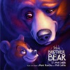 Brother Bear (Soundtrack from the Motion Picture) Phil Collins mp3