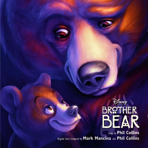 "No Way Out (Theme from ""Brother Bear"") - Phil Collins"