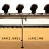 Hurricane, Grace Jones
