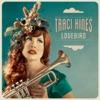 Lovebird - Single, Traci Hines