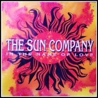 SUN COMPANY, The - In The Name Of Love