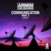 Communication Part 3 (Remixes), Armin van Buuren