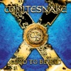 Good to Be Bad, Whitesnake