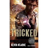 Kevin Hearne - Tricked: The Iron Druid Chronicles, Book 4 (Unabridged)  artwork