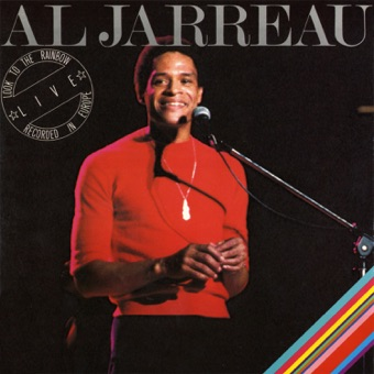 Look to the Rainbow: Live In Europe – Al Jarreau