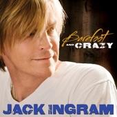 Barefoot And Crazy - Jack Ingram