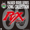 MASKED RIDER SERIES SONG COLLECTION 09 仮面ライダーBLACK RX