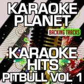 Hey Baby (Drop It to the Floor) [karaoke Version] [Originally Performed By Pitbull & T-Pain]