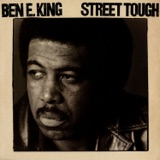 Pochette album : Ben E. King - Street Tough