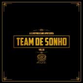 Team de Sonho, vol. 1