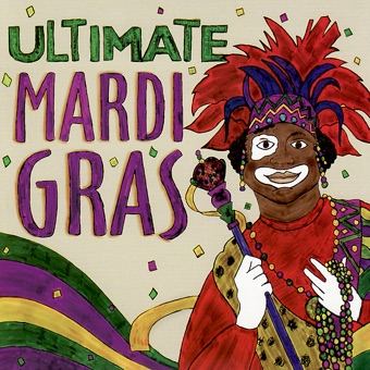 Ultimate Mardi Gras – Various Artists