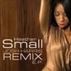 Josh Harris Remix - EP, Heather Small