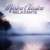 Música Clássica: Relaxante