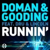 Doman & Gooding - Runnin' (feat. Dru & Lincoln)