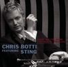 What Are You Doing The Rest Of Your Life? (Album Version)  - Chris Botti featuring Sting