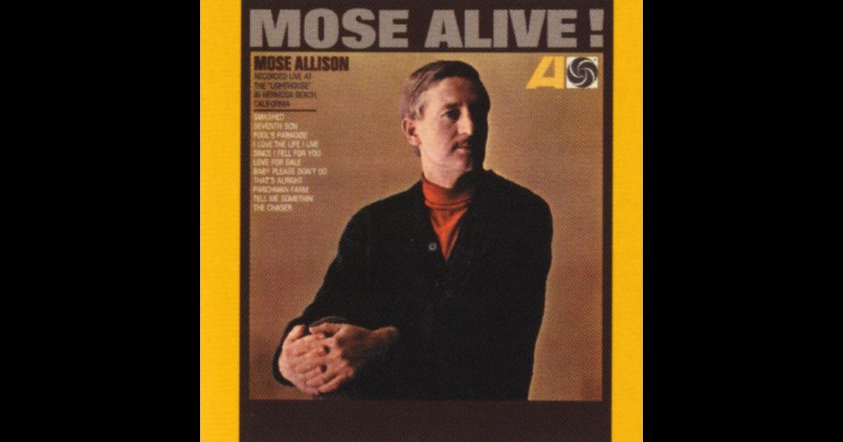 Mose Allison Mose Alive