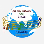 All the Worlds Your Stage