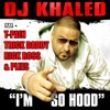 I'm So Hood - Single, DJ Khaled