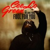 Fool for You (feat. Melanie Fiona) - Single, CeeLo Green
