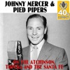On the Atchinson, Topeka and the Santa Fe (Remastered) - Single, Johnny Mercer & The Pied Pipers