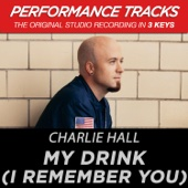 My Drink (I Remember You) [Performance Tracks] - EP cover art