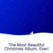 The Most Beautiful Christmas Album, Ever!