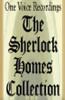 The Sherlock Holmes Collection (Unabridged) - Arthur Conan Doyle