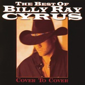 Best of Billy Ray Cyrus - Cover to Cover