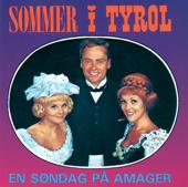 Sommer I Tyrol - En Søndag På Amager