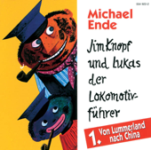 Jim Knopf und Lukas der Lokomotivführer, Folge 1: Von Lummerland nach China (Hörspiel)