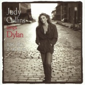 Judy Collins Sings Dylan - Just Like a Woman