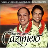 The Best of The Brothers Cazimero, Vol. 3