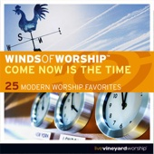 Come Now Is the Time to Worship - Brian Doerksen & Wendy O'Connell