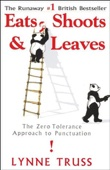 Lynne Truss - Eats, Shoots & Leaves: The Zero Tolerance Approach to Punctuation (Unabridged)  artwork