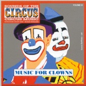 Sounds of the Circus - Circus Marches, Vol. 25