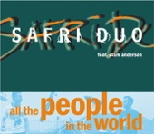 All the People In the World - Safri Duo