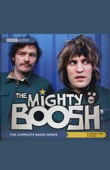 Noel Fielding and Julian Barratt - The Mighty Boosh: The Complete Radio Series (Original Staging)  artwork